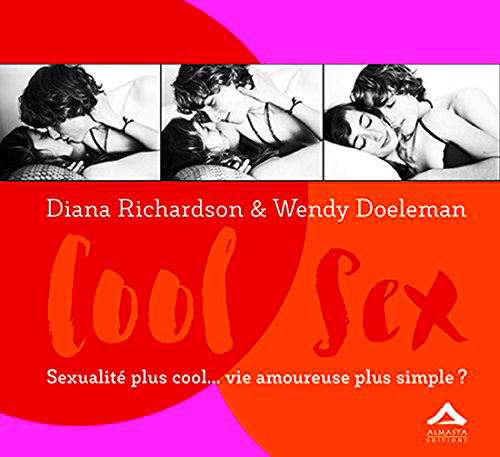 Cool sex, Diana Richardson et Wendy Doeleman